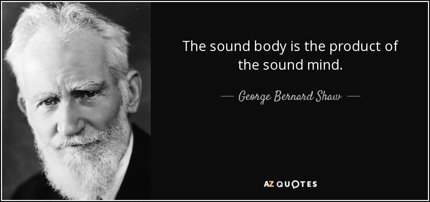 meditation-the-sound-body-is-the-product-of-the-sound-mind-george-bernard-shaw